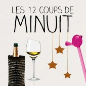 Les 12 coups de minuit !