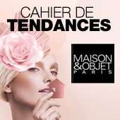 Maison & Objet 2013 | Cahier de tendances by Made In Design