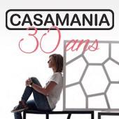Pour les 30 ans de Casamania : ajoutez une pièce d'exception à votre collection