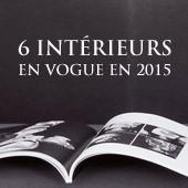 6 intérieurs en vogue en 2015