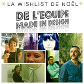 Dcouvrez la wishlist de Nol de l'quipe Made In Design !