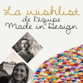 La wishlist de l'équipe Made In Design