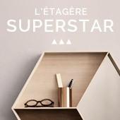 Étagères superstar