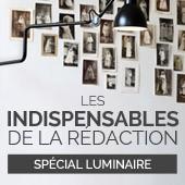 Spécial luminaire : les indispensables de la rédaction