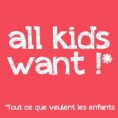All kids want !