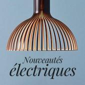 Nouveautés électriques !  Eclairez votre imaginaire