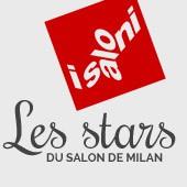 Les stars du Salon de Milan