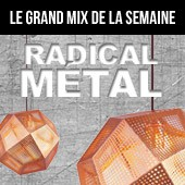 Le Grand Mix de la semaine, place au mtal dclinable  lenvi