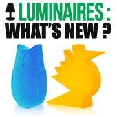 Luminaires : What's new ?
