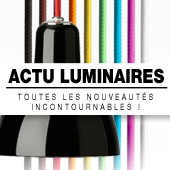 L'actualit du Luminaire : toutes les nouveauts incontournables !