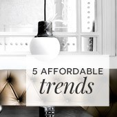 5 affordable trends