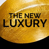Latest news: The new luxury