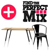 Find the perfect table&chair mix!