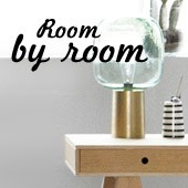 Room by room The tips from our editorial team