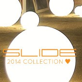 Slide : 2014 Collection