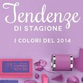 Tendenze di stagione : I colori del 2014