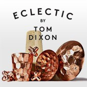 Eclectic by Tom Dixon, il must dell'artigianato contemporaneo