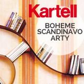 Kartell in modalità : boheme, scandinavo, arty