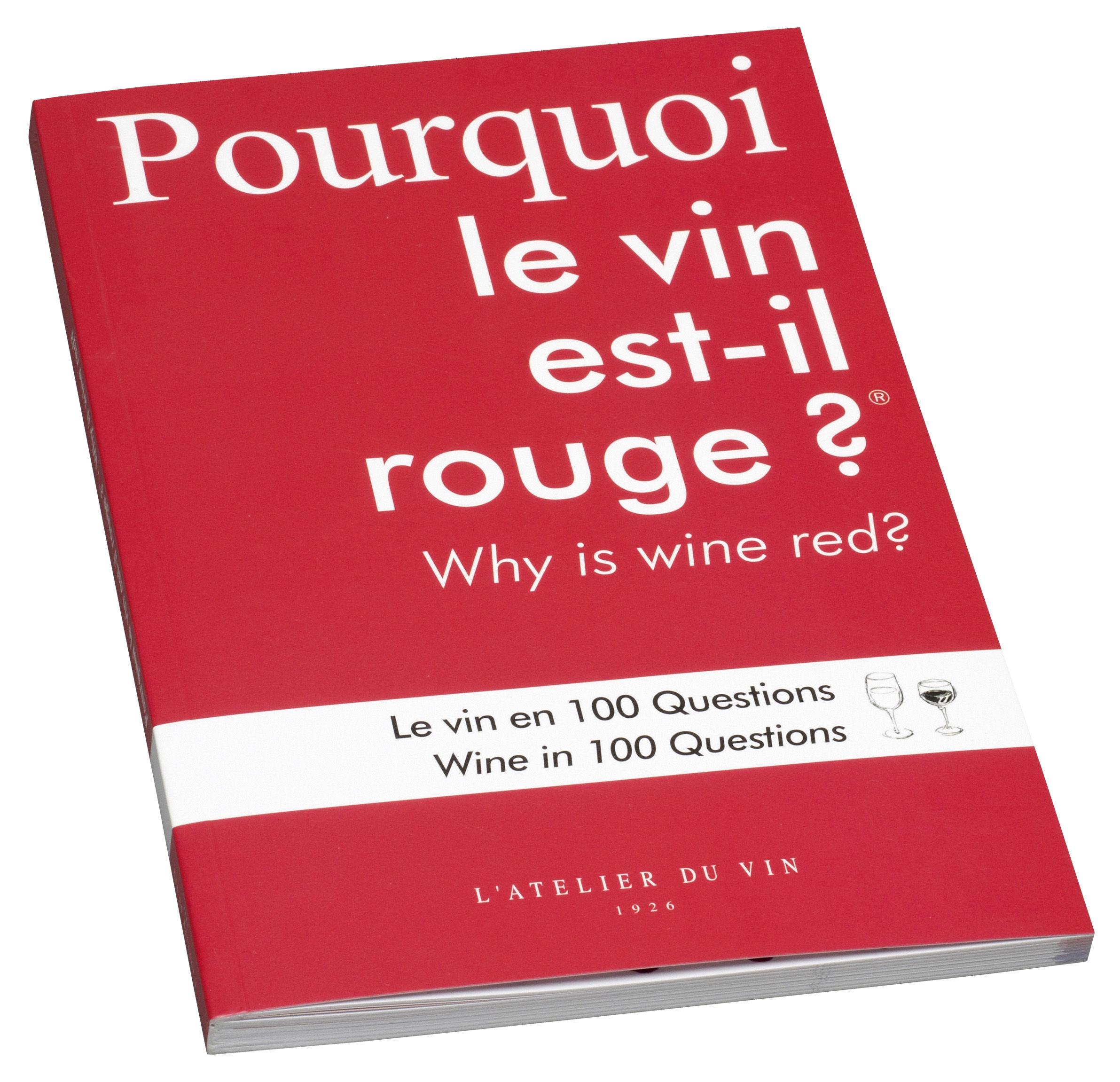 Accessori moda - Libri e Dvd - Libro Pourquoi le vin est-il rouge ? di L'Atelier du Vin - Rosso -